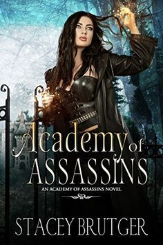 Academy of Assassins by Stacey Burger #bookstoread #fantasybooks