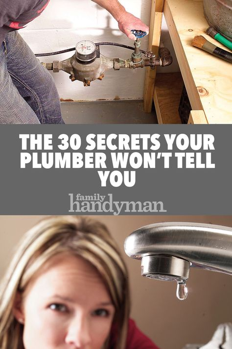The 30 Secrets a Plumber Won't Tell You