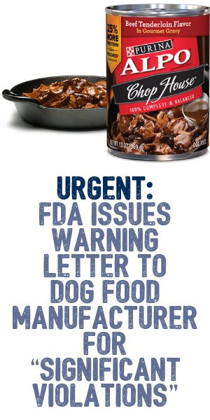 URGENT FDA Issues Warning Letter to Dog Food Manufacturer for - Warning Letter