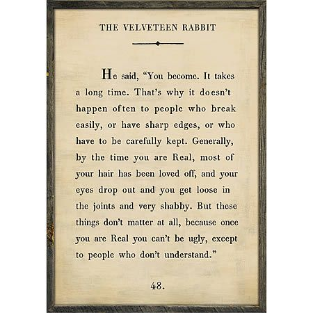 """Sugarboo and Co The Velveteen Rabbit Art Print. """"You become. It takes a long time. That's why it doesn't happen often to people who break easily, or have sharp edges."""" - The Velveteen Rabbit."""