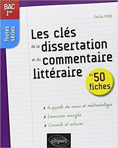 Telecharger Le Cl Eacute S De La Dissertation Et Du Commentaire Litt Raire En 50 Fiche 1re Toute Rie Gratui Book To Read Good Books Litteraire Pdf