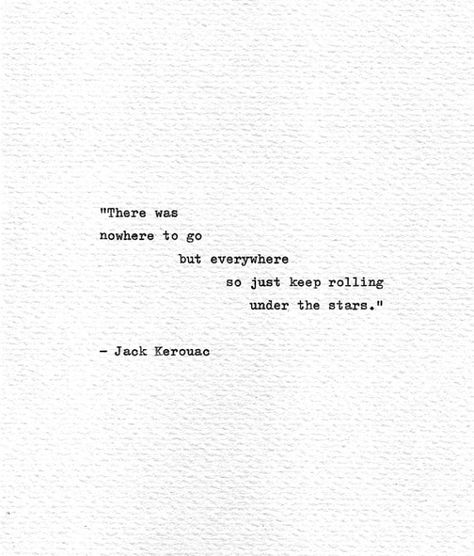 Jack Kerouac Hand Typed Art 'Just Keep Rolling' On The