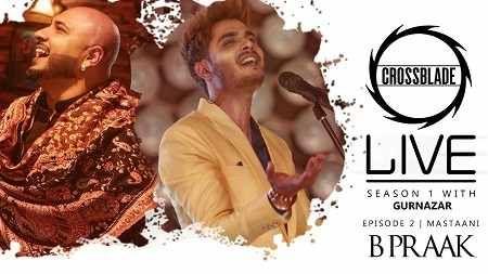 Masstaani Mp3 B Praak Crossblade Live Gurnazar Download Punjabi Song 2020 In 2020 Live Songs Songs Saddest Songs
