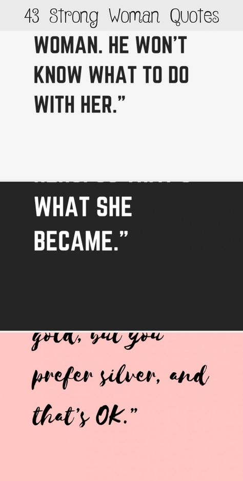 43 Strong Woman Quotes - museuly #RelationshipQuotes #EncouragementQuotes #QuotesDeep #AestheticQuotes #ConfidenceQuotes