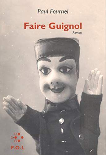 Telecharger Faire Guignol Fiction Pdf Livre En Ligne Titre