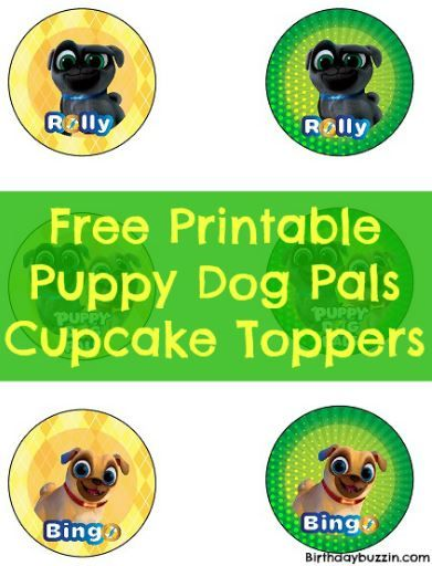 Free Printable Puppy Dog Pals Cupcake Toppers Puppy Birthday