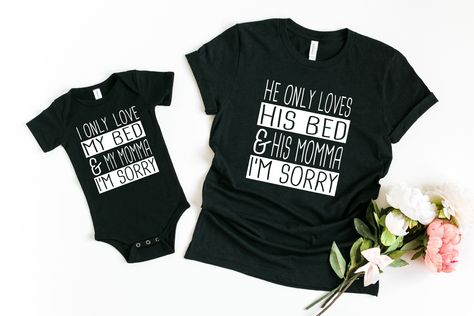 He Only Loves His Bed and His Momma I'm Sorry Mommy and Me Matching Shirt Set - M / 4T Shirt / Black
