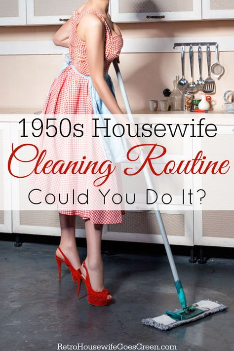 Could you clean like a 1950s housewife? Try this cleaning routine to find out. #cleaningroutine #1950s