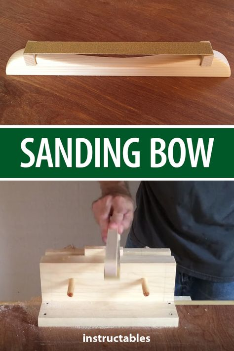 Make your own sanding bow for your workshop tools kit. #Instructables #woodworking #woodshop