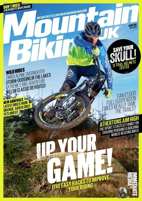 Mountain Biking Uk Issue 368 May 2019 Mountain Biking Uk