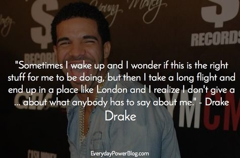 29 Drake Quotes And Lyrics About Confidence Love And Life