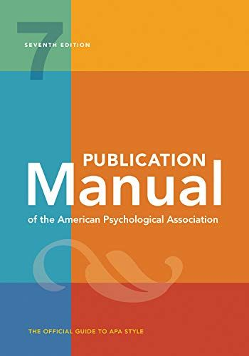 Publication Manual Of The American Psychological Association 7th Edition 2020 Copyright American Psychological Association Textbook Psychology
