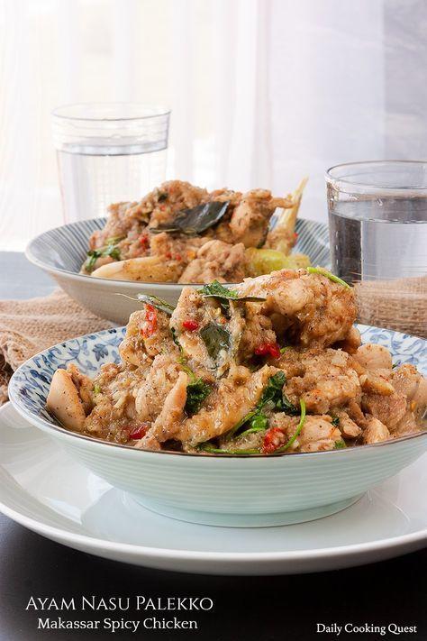 Ayam Nasu Palekko Makassar Spicy Chicken Spicy Chicken Recipes Quick Chicken Dishes Spicy Chicken