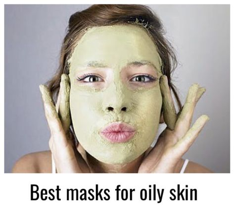 How to make homemade masks for oily skins - Natural care