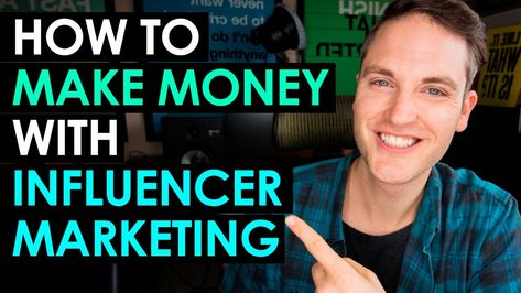 How to Make Money on YouTube with Influencer Marketing — 3 Tips