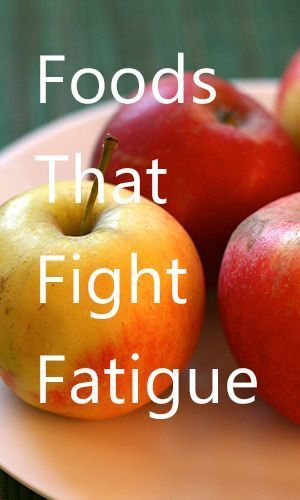 10 Foods That Fight Fatigue