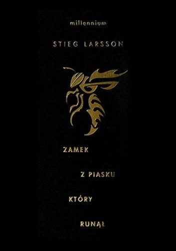 Okladka Ksiazki Zamek Z Piasku Ktory Runal Stieg Larsson Movie Posters Person