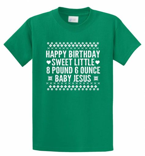 Happy Birthday Sweet Baby Jesus Funny Ugly Sweater Christmas Shirt