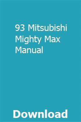 93 Mitsubishi Mighty Max Manual Mighty Max Mitsubishi Manual