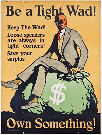 Be A Tight Wad Poster Vintage Personal Finance Ad Financeposter Financeads Business Motivation Motivational Posters Work Incentives