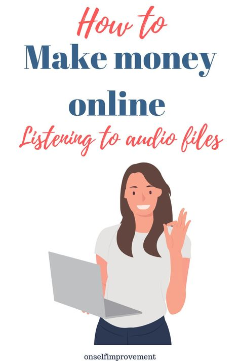 How to make money listening to audio files