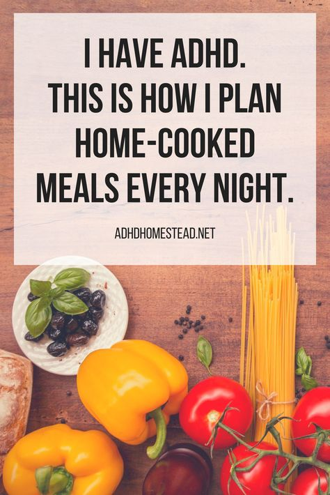 Meal planning in the ADHD home (part 2 of 2) - The ADHD Homestead