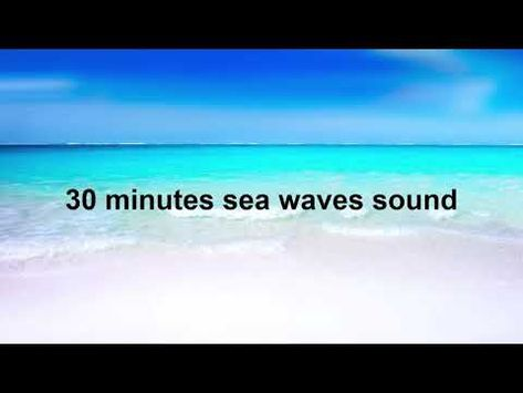 30 Minutes Oceanic Waters Relaxing Sea Waves Ambience Nature Sounds صوت امواج البحر للاسترخاء Sea Waves Nature Gif Sound Of Rain