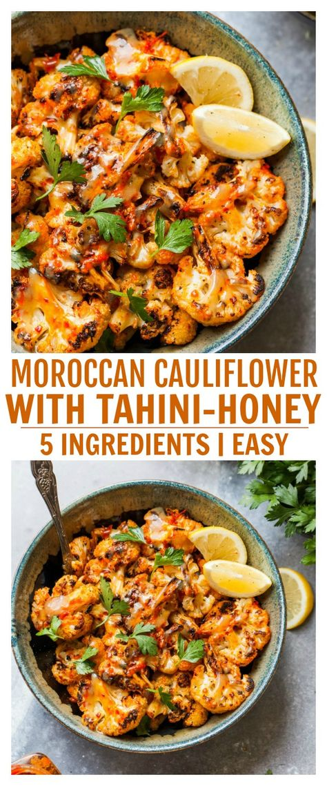 Moroccan cauliflower Moroccan Cauliflower with Tahini-Honey is a 5 ingredient side dish with fiery flavor and a sweet sesame finish. Serve this plant-based side with your protein of choice for holiday entertaining or easy weeknight dinners. Vegan Side Dishes, Side Dish Recipes, Veggie Recipes, Food Dishes, Whole Food Recipes, Cooking Recipes, Healthy Recipes, Veggie Dinners, Plant Based Dinner Recipes