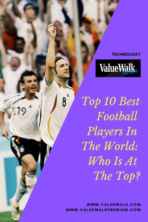 Top 10 Best Football Players In The World Who Is At The Top