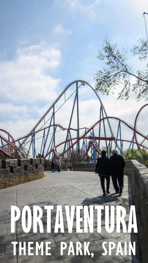 Visiting Portaventura Theme Park In Tarragona Spain Tarragona Best Places To Travel Europe Travel
