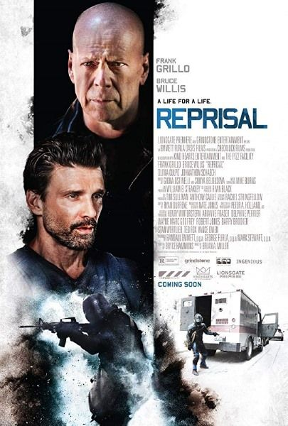 مشاهدة فيلم Reprisal 2018 مترجم Frank Grillo Best Action Movies Bruce Willis