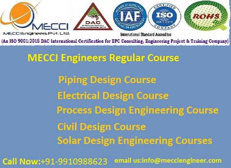 Mecci Engineer Is A Training Institute They Have Trained Student Of Many Field Like Electrical Design Course Pip Piping Design Engineering Design Design Course