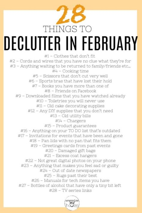Great list of things at home and in life to declutter in February. 28 items (so one a day!) to get rid of . I can't wait to get started. #declutter #checklist #freeprintable