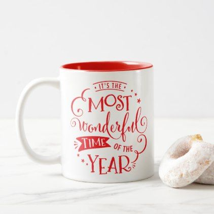 Christmas Typography Quote The Most Wonderful Time Two Tone Coffee Mug Zazzle Com En 2020