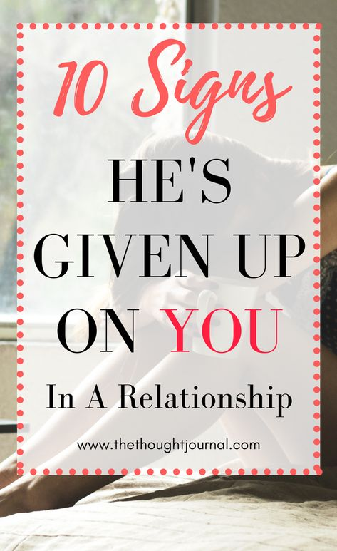 Signs your partner has given up on you in your relationship. Advice on how to deal with a boyfriend who's given up trying in your relationship and is causing you emotional pain and stress. Tips on how to deal with these relationship problems and fix them. #love #romance #dating #relationships #heartbreak #relationshipadvice