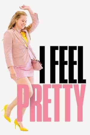 Watch I Feel Pretty Full Movie Hd Free Download I Feel Pretty Movie Pretty Movie Full Movies Online Free