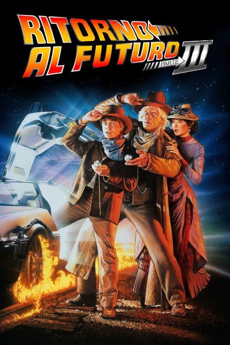 Ritorno Al Futuro Parte Iii Streaming Film E Serie Tv In Altadefinizione Hd Film Fantascienza Ritorno Al Futuro Fantascienza