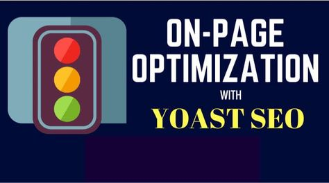 I will do on page SEO optimization on 40 pages with yoast seo