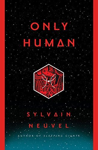 Only Human The Themis Files By Sylvain Neuvel Https Www Amazon Com Dp 0399180117 Ref Cm Sw R Pi Dp U X L Books To Read Online Free Books Download New Books