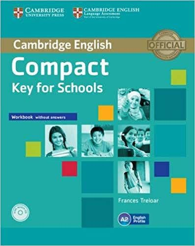 PDF+CD] Cambridge English Compact A2 Key for Schools Workbook with