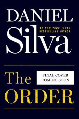 Bestofepub Books Collections Download Epub The Order Gabriel Allon 20 By In 2020 Daniel Silva Books Daniel Silva Suspense Novel