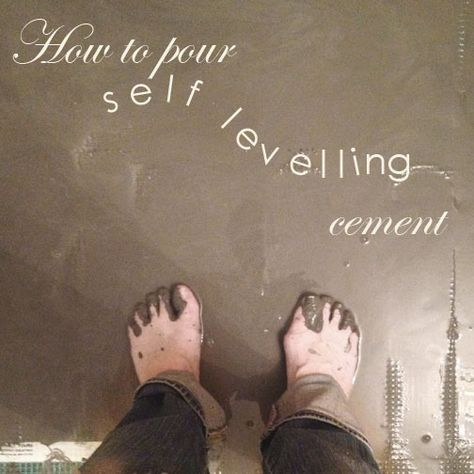 How To Pour Self Levelling Cement Yourself. | Cement, Kitchen Floors And  Concrete