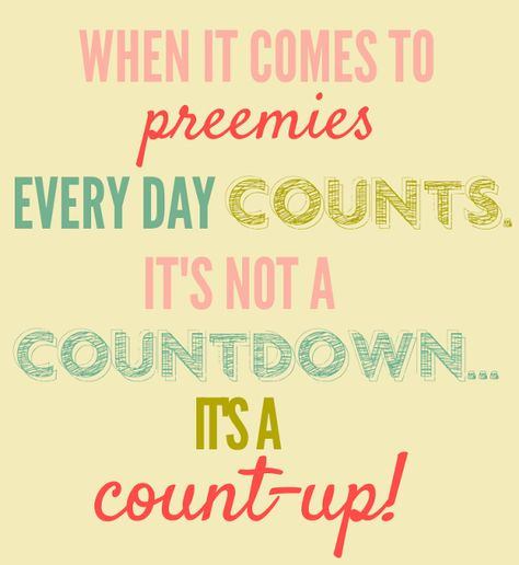 """When faced with bed rest and the possibility of having a preemie, positivity is crucial! Try my tip for a """"count-up"""" instead of a countdown - it's a more upbeat way of looking at things!"""