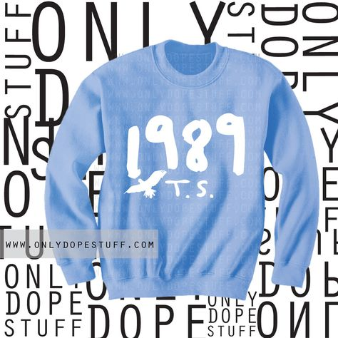 Taylor Swift Shirt 1989 Shirt Shake It Off Players Gonna Play 1988 Album Sweatshirt by OnlyDopeStuff on Etsy www.etsy.com/...   75      15