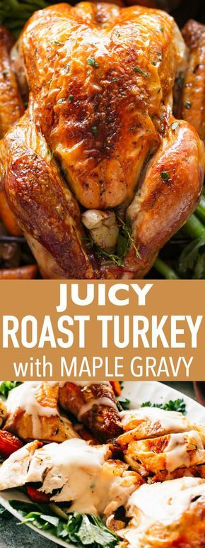 Juicy Roast Turkey Recipe with Maple Gravy - Buttery, garlicky, perfectly juicy and tender Roast Turkey bursting with incredible flavors! This turkey recipe doesn't require brining, and with our foolproof method, you can roast a beautiful, succulent turkey every time. No more dried out, bland turkey, this is the recipe you will use again and again. #turkey #thanksgivingturkey #holidaydinner #holidays #thanksgivingrecipes #gravy #maplesyrup #roastturkey #ovenroasted