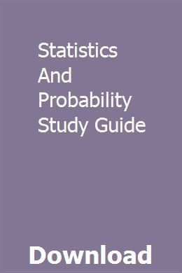 Statistics And Probability Study Guide Study Guide Exam Guide