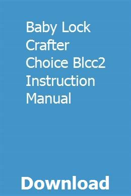 Baby Lock Crafter Choice Blcc2 Instruction Manual Calculus Calculus Textbook Solutions