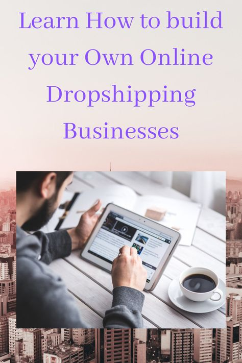 How to build a successful Online Dropshipping Business