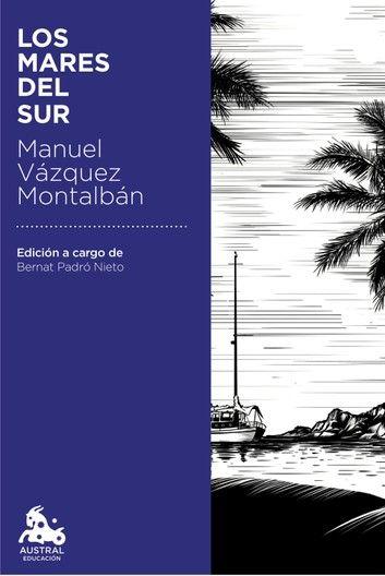 Los Mares Del Sur Ebook By Manuel Vázquez Montalbán Rakuten Kobo Kobo Mare Spanish