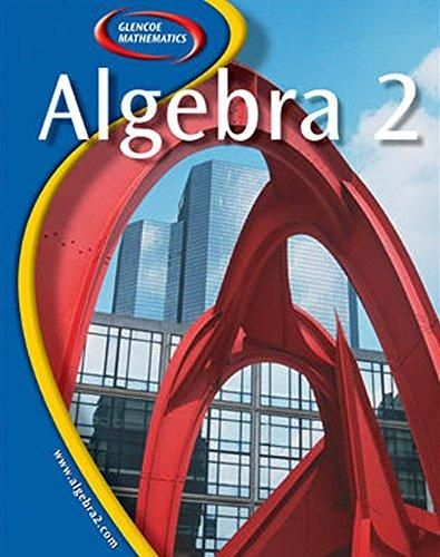 Pdf Download Glencoe Algebra 2 Ebook Pdf Download Read Audibook Algebra Algebra 2 Mathematics